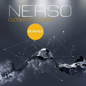 Image for 'Closer and Closer Remixes'