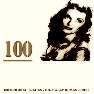 Image for '100 (100 Original Songs Remastered)'