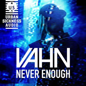 Immagine per 'Never Enough (London Academy of Trance Remix)'