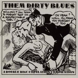 Bild för 'Them Dirty Blues (disc 2)'