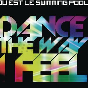 Image pour 'Dance The Way I Feel (Original + Remixes)'