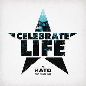 Bild für 'Celebrate Life (feat. Jeremy Carr)'