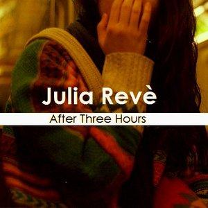 Изображение для 'Julia Revè-After Three Hours (2014)'