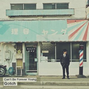 Image for 'Can't Be Forever Young'