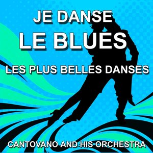Image for 'Je danse le Blues (Les plus belles danses)'