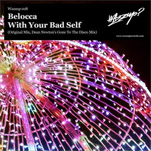 Image for 'With Your Bad Self (Dean Newtons Gone to the Disco Remix)'