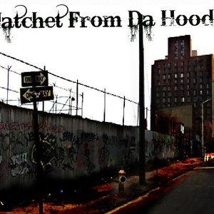 Image for 'Hatchet From Da Hood'