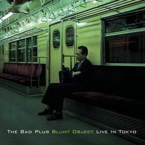 Bild für 'Blunt Object Live In Tokyo'