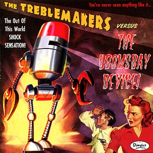 Image for 'The Treblemakers VS. The Doomsday Device'