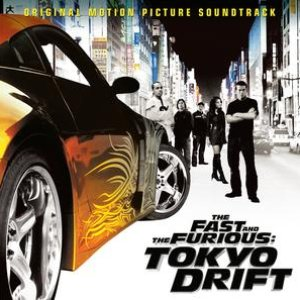 Image for 'The Fast and the Furious: Tokyo Drift (Original Motion Picture Soundtrack)'