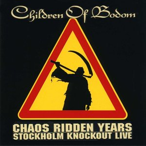 Image for 'Chaos Ridden Years: Stockholm Knockout Live'