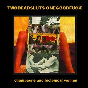 Image for 'Champagne And Biological Women'