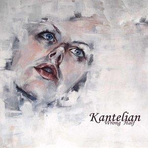 Image for '[chase 053] - Kantelian - Wrong Half'