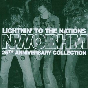 Image for 'Lightnin' to the Nations: NWOBHM 25th Anniversary Collection'