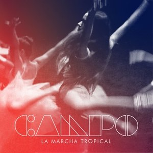 Image for 'La Marcha Tropical'