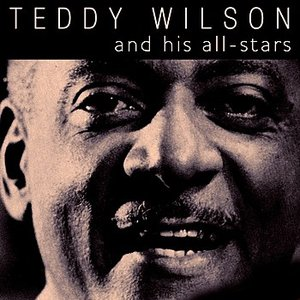 Image for 'Teddy Wilson & His All-Stars'