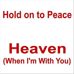 Image for 'Heaven (When I'm With You)'