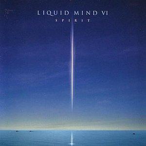 Image for 'Liquid Mind VI: Spirit'