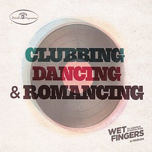Image for 'Clubbing, dancing and romancing'