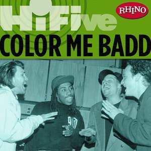 Image for 'Rhino Hi-Five: Color Me Badd'