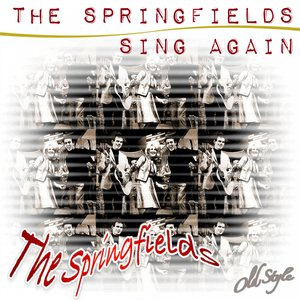 Image for 'The Springfields Sing Again'