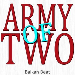 Image for 'Army of Two (Only Just Begun)'
