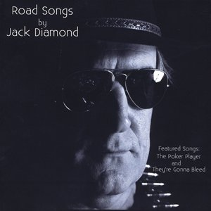 Image for 'Road Songs by Jack Diamond'