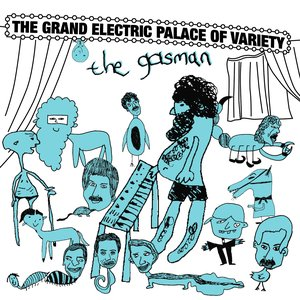 Image for 'The Grand Electric Palace of Variety (disc 1)'