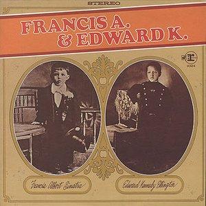 Image for 'Francis A. & Edward K.'
