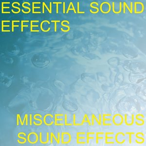 Image for 'Essential Sound Effects 7 - Miscellaneous Sound Effects'