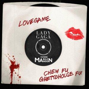 Image for 'LoveGame (Chew Fu Ghettohouse Fix) [feat. Marilyn Manson] - Single'