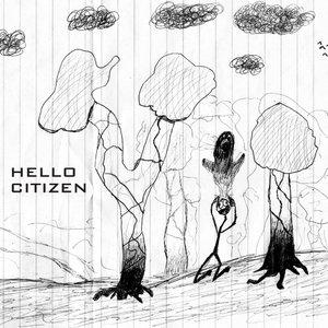 Image for 'Hello Citizen'