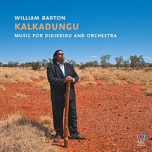 Image for 'Kalkadungu Music For Didjeridu And Orchestra'