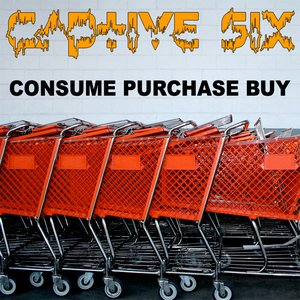 Image for 'Consume Purchase Buy'