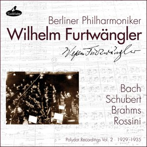 Image for 'Bach, Schubert, Brahms and Rossini (Polydor Recordings Vol. 2: 1929 - 1935)'