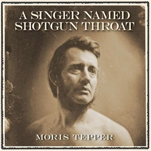 Image for 'A Singer Named Shotgun Throat'