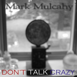 Image for 'Don't Talk Crazy'