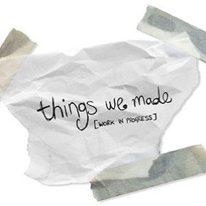 Immagine per 'Things We Made'