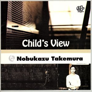 Image for 'Child's View'