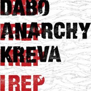 Image for 'DABO, Anarchy & KREVA'