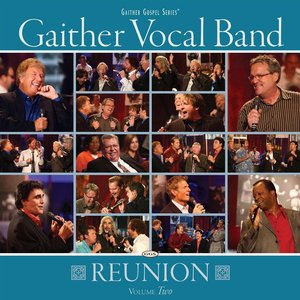 Image pour 'Gaither Vocal Band - Reunion Volume Two'