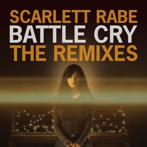 Image for 'Battle Cry (The Remixes)'