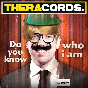 Image for 'Dj Thera - Do You Know Who I Am'