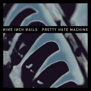 Image for 'Pretty Hate Machine [2010 Remaster]'