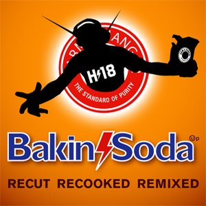 Image for 'Bakin Soda: Recut Recooked Remixed'