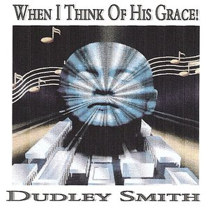Image for 'When I Think Of His Grace'
