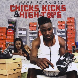 Image for 'Chicks, Kicks & High Tops'