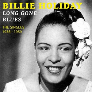 Image for 'Long Gone Blues (The Singles 1938 - 1939)'
