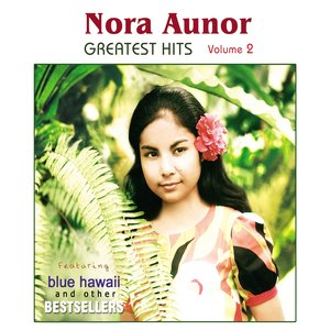 Image for 'Nora Aunor Greatest Hits, Vol. 2'
