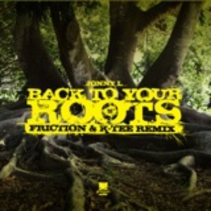 Image for 'Back To Your Roots (Friction and K Tee Remix / Instrumental)'